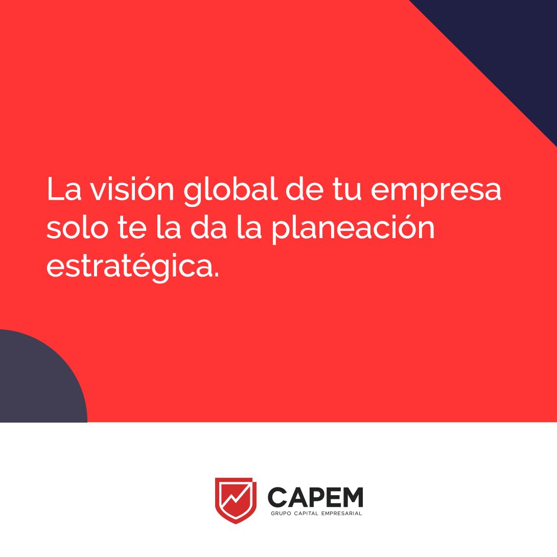 La visión global de tu empresa.